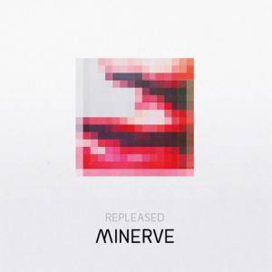 Cover - Minerve: Repleased
