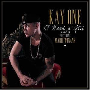 Cover - Kay One: I Need A Girl (Part 3) [Feat. Mario Winans]