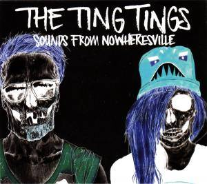 Cover - Ting Tings, The: Sounds From Nowheresville
