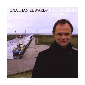 "Cover - Jonathan Edwards: Rollin' Along ""Live In Holland"""