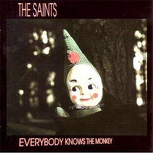 Cover - Saints, The: Everybody Knows The Monkey