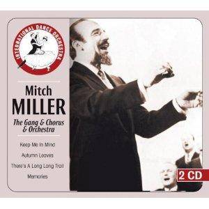 Cover - Mitch Miller: Gang & Chorus & Orchestra, The
