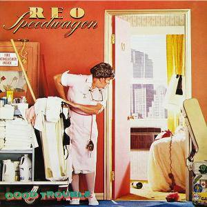 REO Speedwagon: Good Trouble (LP) - Bild 1