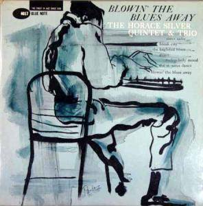 Horace Silver Quintet & Trio: Blowin' The Blues Away - Cover