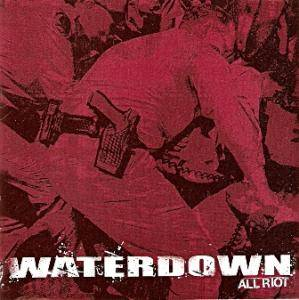 Cover - Waterdown: All Riot