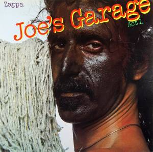 Frank Zappa: Joe's Garage Act I (LP) - Bild 1