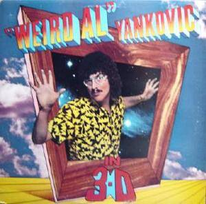 """Weird Al"" Yankovic: In 3-D - Cover"