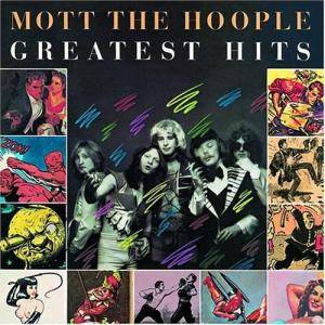 Mott The Hoople: Greatest Hits - Cover