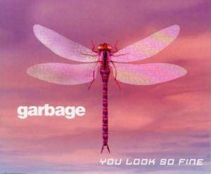 Garbage: You Look So Fine - Cover