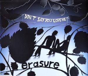 Erasure: Don't Say You Love Me - Cover