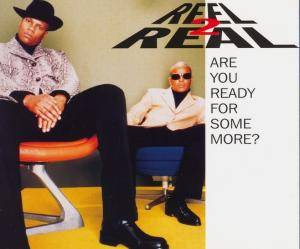 Cover - Reel 2 Real Feat. The Mad Stuntman: Are You Ready For Some More?