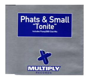 Cover - Phats & Small: Tonite