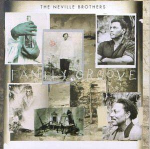 Cover - Neville Brothers, The: Family Groove