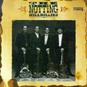 The Notting Hillbillies: Missing...Presumed Having A Good Time - Cover