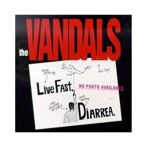 The Vandals: Live Fast Diarrhea - Cover