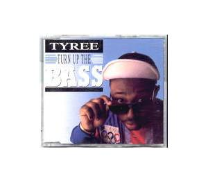 Cover - Tyree: Turn Up The Bass