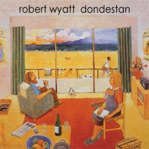 Cover - Robert Wyatt: Dondestan