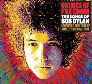 Cover - K'naan: Chimes Of Freedom: The Songs Of Bob Dylan (Honouring 50 Years Of Amnesty International)