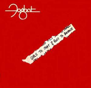 Foghat: Girls To Chat & Boys To Bounce (LP) - Bild 1