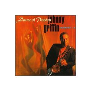 Cover - Johnny Griffin: Dance Of Passion