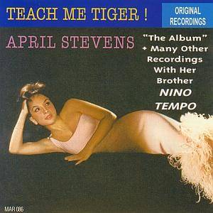 "Cover - April Stevens: Teach Me Tiger ! ""The Album"" + Many Other Recordings With Her Brother NINO TEMPO"