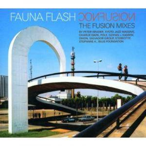 Cover - Fauna Flash: Confusion - The Fusion Mixes