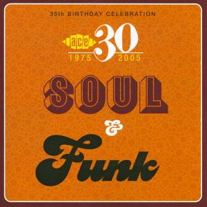 Cover - Ikettes, The: Ace 30th Birthday Celebration - Soul & Funk