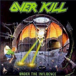 Overkill: Under The Influence - Cover