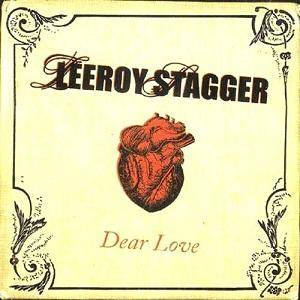 Cover - Leeroy Stagger: Dear Love