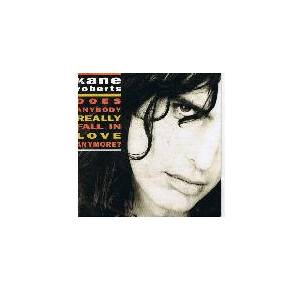 Kane Roberts: Does Anybody Really Fall In Love Anymore? (Single-CD) - Bild 1