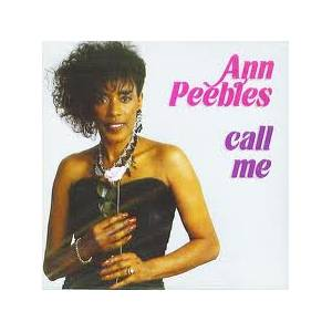 Cover - Ann Peebles: Call Me