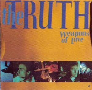The Truth: Weapons Of Love - Cover