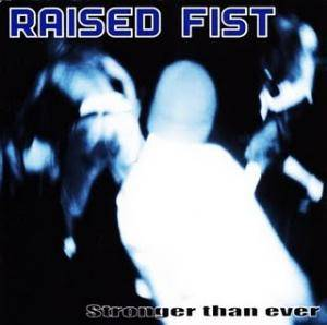 Cover - Raised Fist: Stronger Than Ever