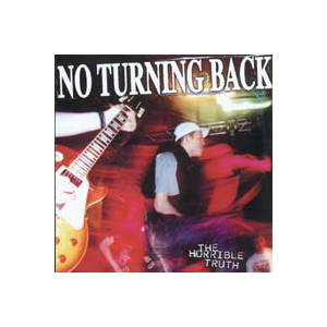 Cover - No Turning Back: Horrible Truth, The