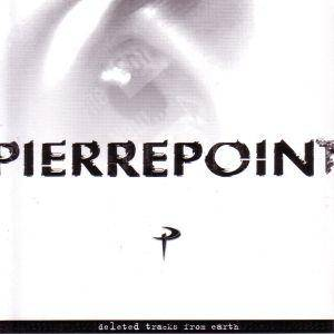 Cover - Pierrepoint: Deleted Tracks From Earth
