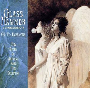 Cover - Glass Hammer: On To Evermore