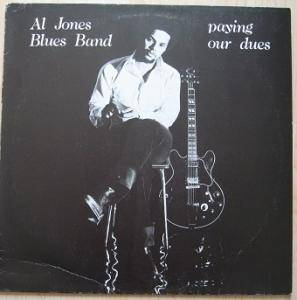 Al Jones Blues Band: paying our dues - Cover