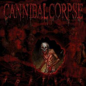 Cannibal Corpse: Torture - Cover