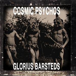 Cover - Cosmic Psychos: Glorius Barsteds
