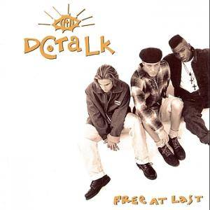 Cover - dc Talk: Free At Last
