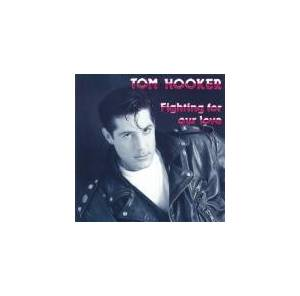 Cover - Tom Hooker: Fighting For Our Love