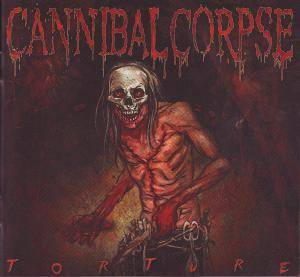 Cannibal Corpse: Torture (CD) - Bild 3