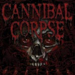 Cannibal Corpse: Torture (CD) - Bild 1