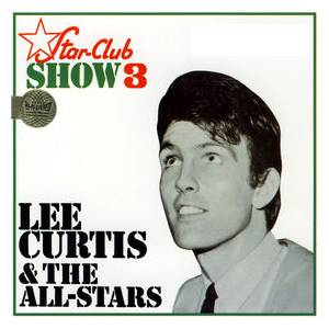 Cover - Lee Curtis & The All Stars: Star Club Show 3