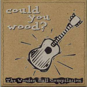 Could You Wood? - The Wooden Ball Compilation - Cover
