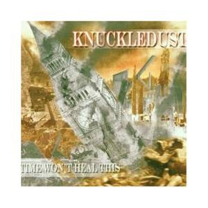 Knuckledust: Time Won't Heal This - Cover
