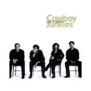 Cover - Cowboy Junkies: Lay It Down