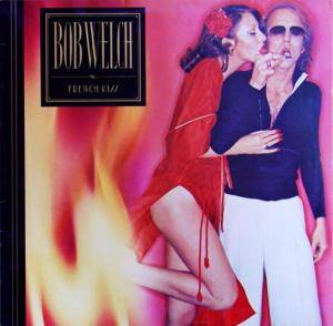 Bob Welch: French Kiss - Cover