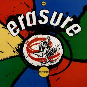 Cover - Erasure: Circus, The