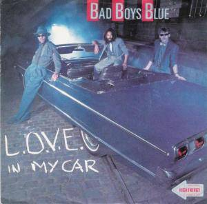 Bad Boys Blue: L.O.V.E. In My Car - Cover